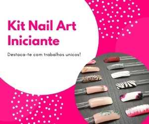 Kit de Nail Art Iniciante - Portuguese Beauty School