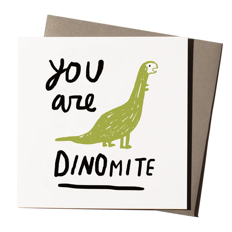 'You are Dinomite' Card