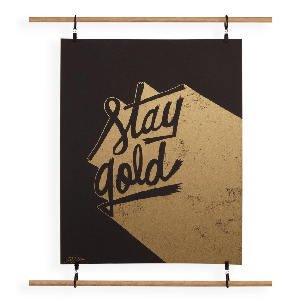 'Stay Gold' Screenprint by Jay Roeder
