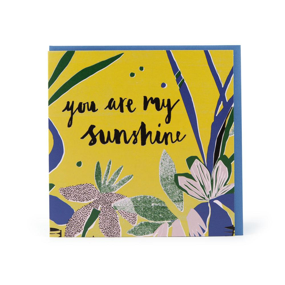 'You Are My Sunshine' Card by Katy Welsh