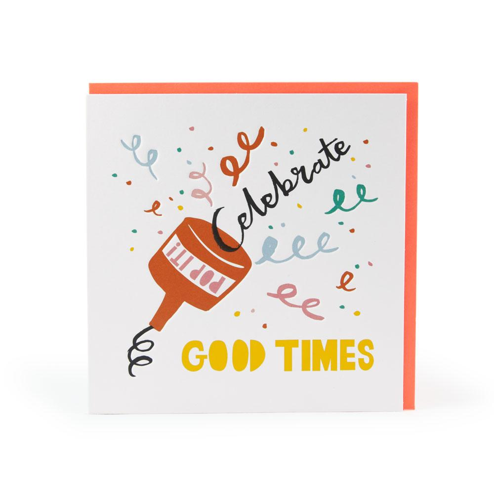 'Celebrate Good Times' Card by Ashley Le Quere