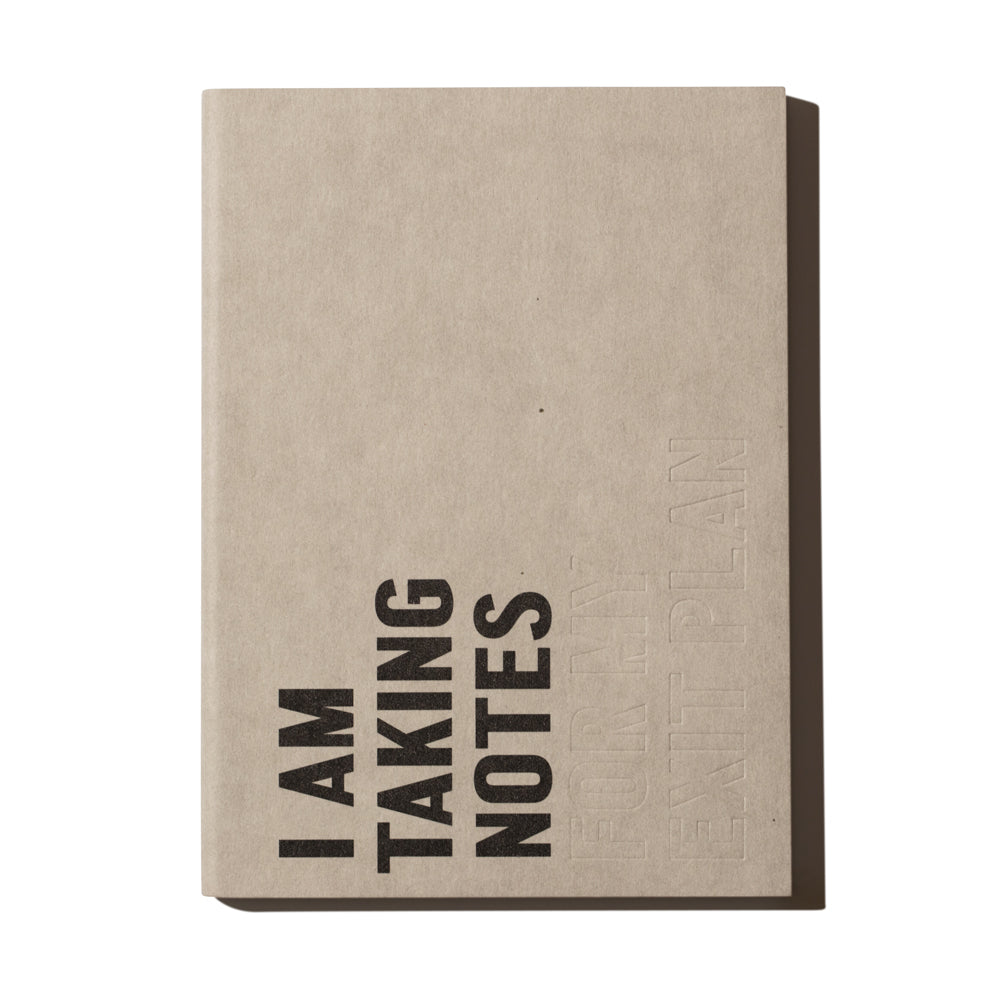 'I Am Taking Notes' Notebook