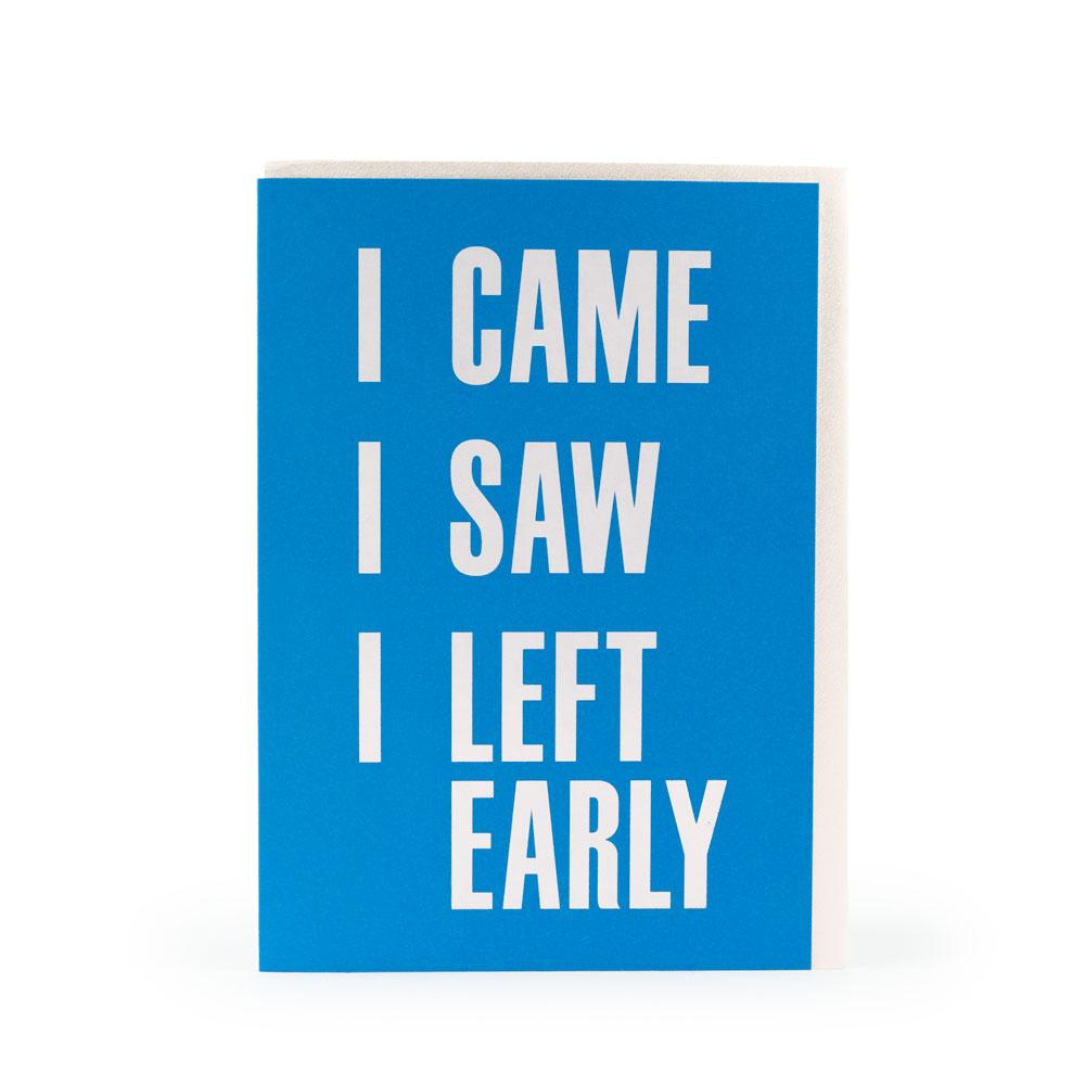 'Left Early' Card by USTUDIO