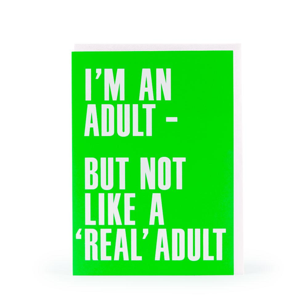 'Real Adult' Card by USTUDIO