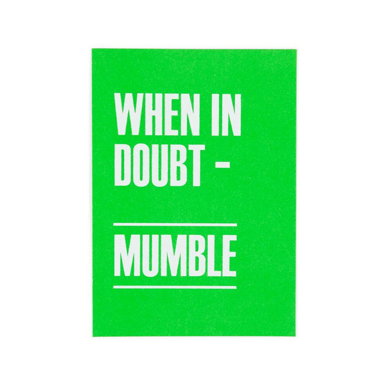 'When in Doubt Mumble' Postcard