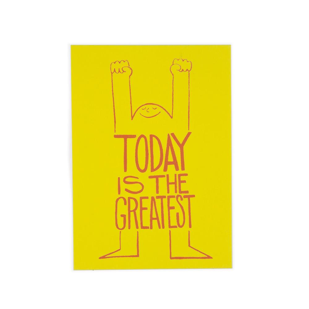 'Today Is The Greatest' Postcard