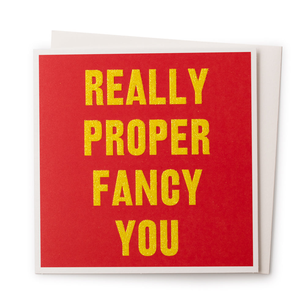 'Really Proper Fancy You' Card