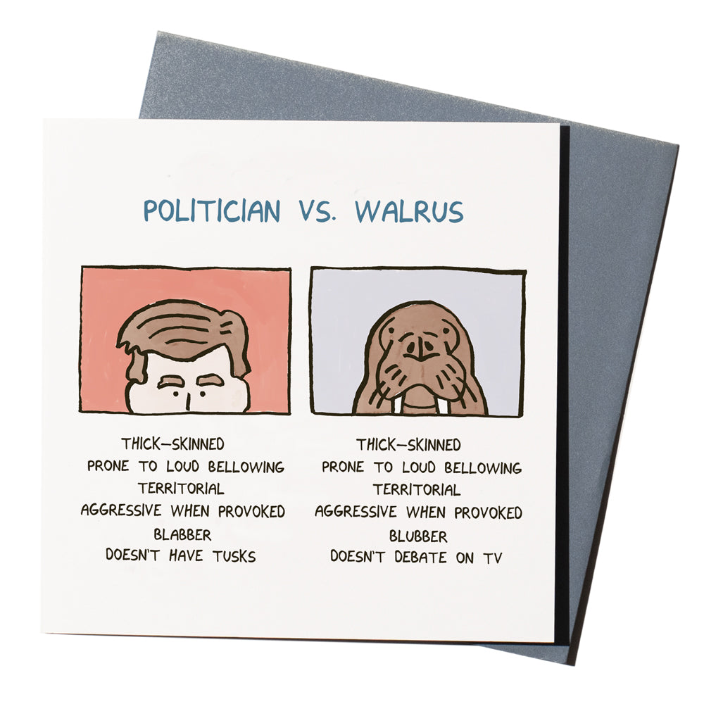 'Politician v Walrus' Card