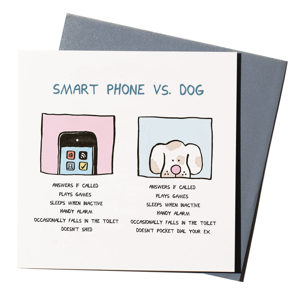 'Smart Phone v Dog' Card