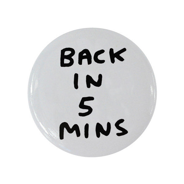 David Shrigley Button Badges