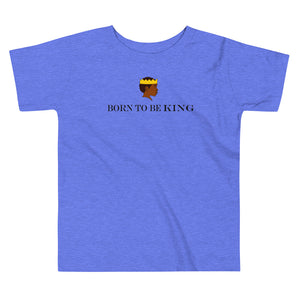 Born to be KiNG Toddler Tee