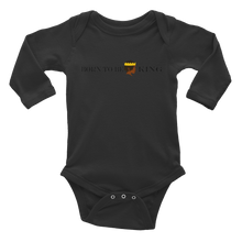 Load image into Gallery viewer, Born KiNG Infant Long Sleeve Bodysuit