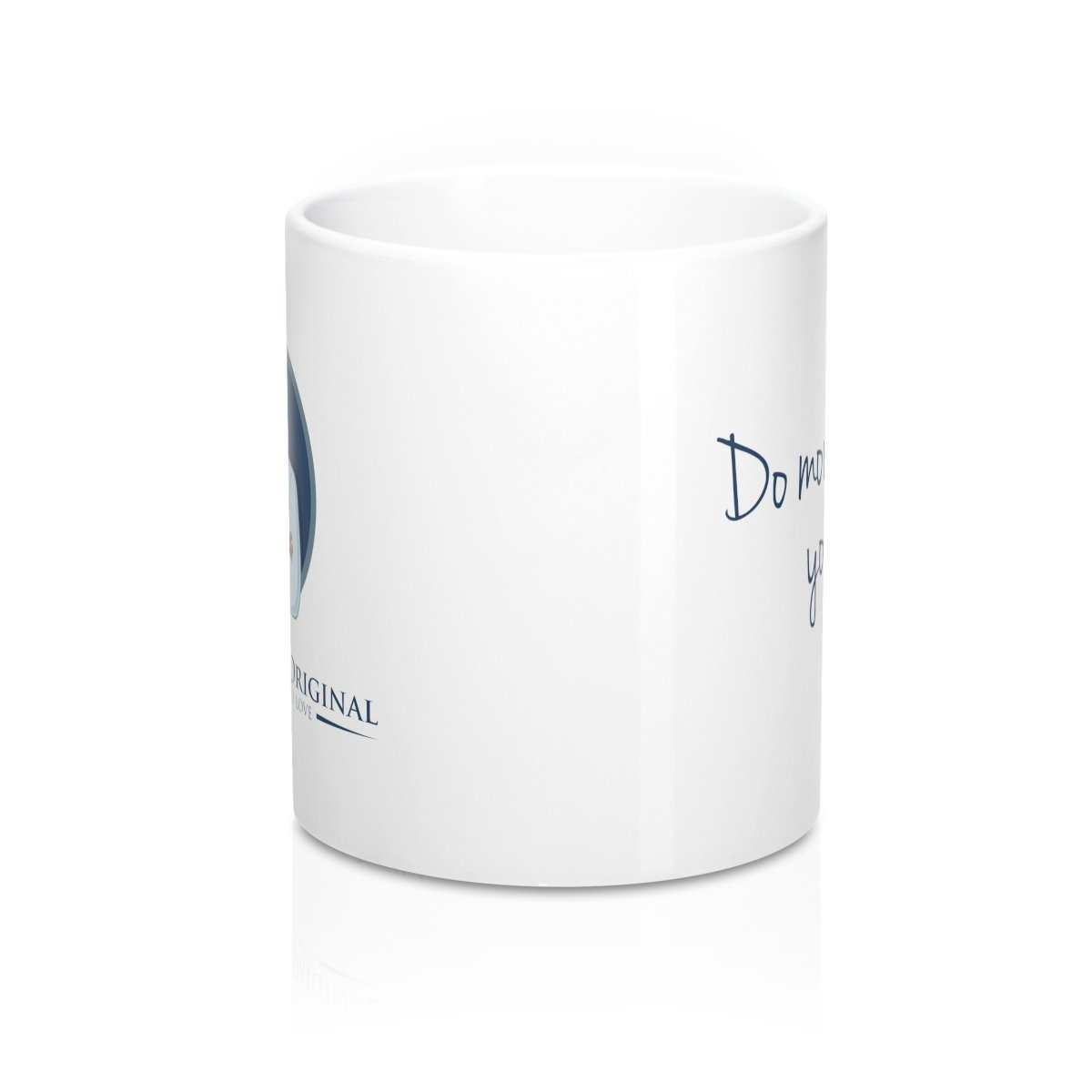 "Dr. Frederick's Original 11oz Mug - ""Do More of What You Love"" Mug Printify"