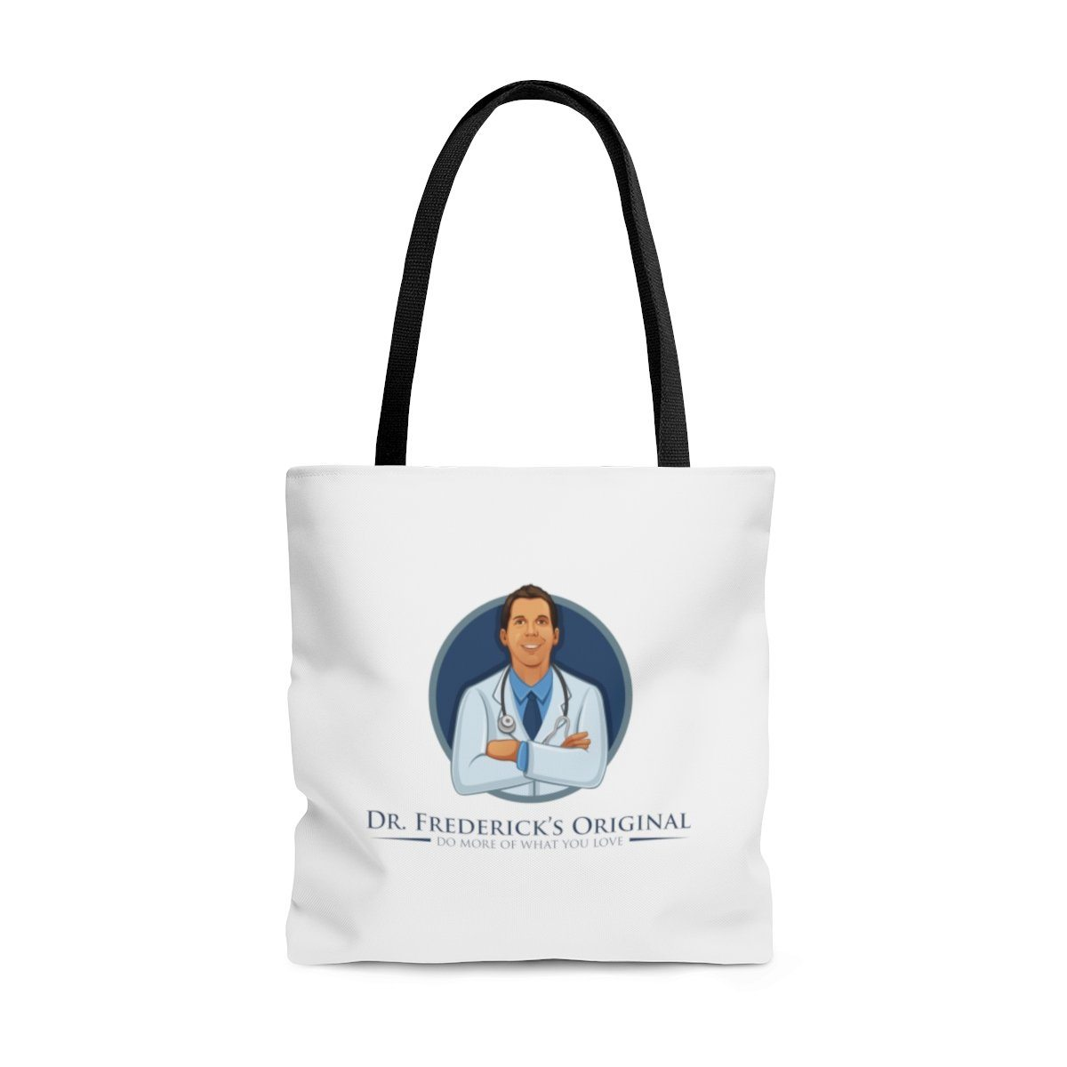 "Dr. Frederick's Original Tote Bag - ""Do More of What You Love"" Bags Printify"