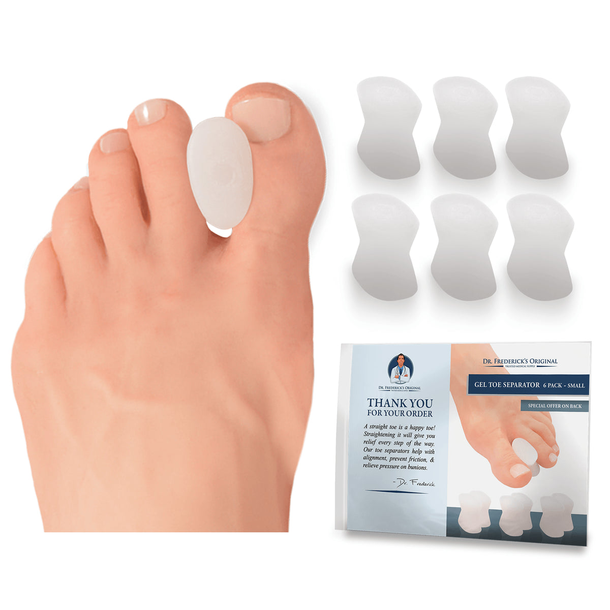 Dr. Frederick's Original Gel Toe Separators -- 6 Pieces - for Bunions and Overlapping Toes Foot Pain Dr. Frederick's Original