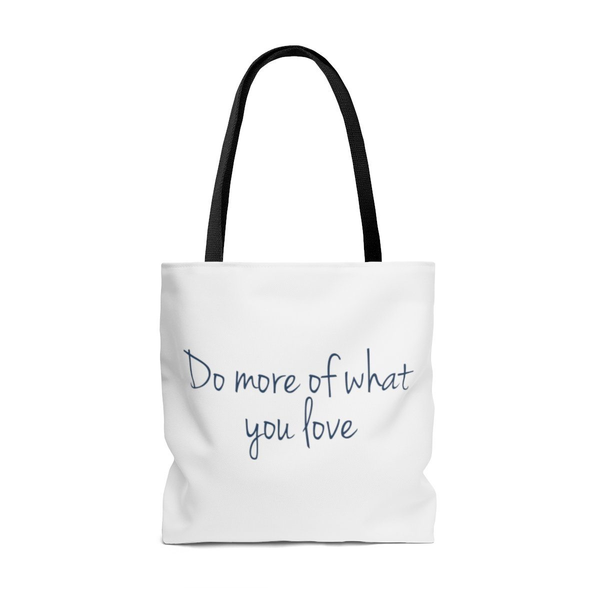 "Dr. Frederick's Original Tote Bag - ""Do More of What You Love"" Bags Printify Large"