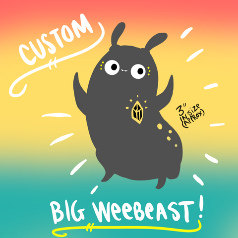 Custom BIG weebeast ✦ made to order -Drawing #02