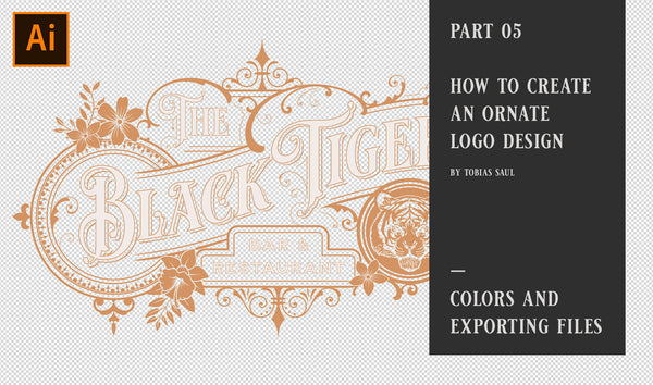 PART 05 - HOW TO  CREATE AN ORNATE LOGO DESIGN