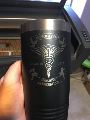 Customizable Operation Enduring Clusterfuck  Medical 20 oz Tumbler Customizable