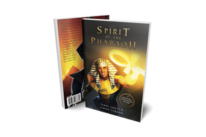 THE SPIRIT OF THE PHARAOH – NOVEL