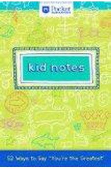 "Kid Notes: 52 Ways to Say ""You're the Greatest"" (Pocket Inspirations Notes) 810925020218"