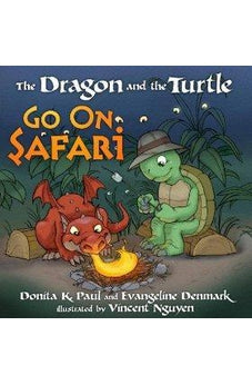 The Dragon and the Turtle Go on Safari 9780307446459