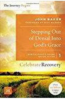 Stepping Out of Denial into God's Grace Participant's Guide 1: A Recovery Program Based on Eight Principles from the Beatitudes (Celebrate Recovery) 9780310082330