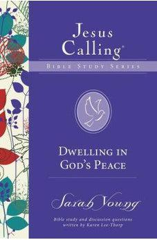Dwelling in God's Peace, Jesus Calling Bible Studies, Volume 8 9780310083726