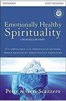 Emotionally Healthy Spirituality Course Workbook, Updated Edition: Discipleship that Deeply Changes Your Relationship with God 9780310085195