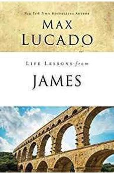 Life Lessons from James: Practical Wisdom 9780310086604