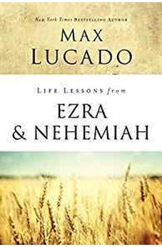 Life Lessons from Ezra and Nehemiah: Lessons in Leadership 9780310086727