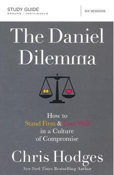 Image of The Daniel Dilemma Study Guide: How to Stand Firm and Love Well in a Culture of Compromise 9780310088578