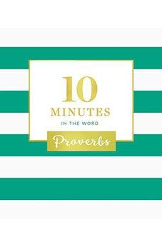 10 Minutes in the Word: Proverbs 9780310091943