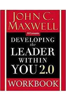 Developing the Leader Within You 2.0 Workbook 9780310094074