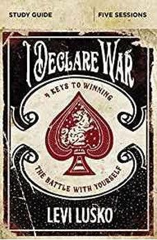 I Declare War Study Guide: Four Keys to Winning the Battle with Yourself 9780310094876