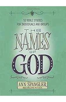 The Names of God: 52 Bible Studies for Individuals and Groups 9780310096672