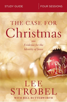 The Case for Christmas Study Guide: Evidence for the Identity of Jesus 9780310099291
