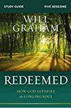 Redeemed Study Guide: How God Satisfies the Longing Soul 9780310099765