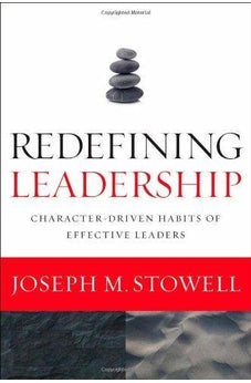 Redefining Leadership: Character-Driven Habits of Effective Leaders 9780310215653