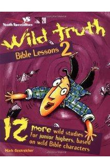 Wild Truth Bible Lessons 2 9780310220244