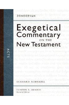 Acts (Zondervan Exegetical Commentary on the New Testament) 9780310243670