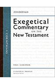 1 Corinthians (Zondervan Exegetical Commentary on the New Testament) 9780310243694