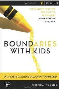 Boundaries with Kids Participant's Guide 9780310247258