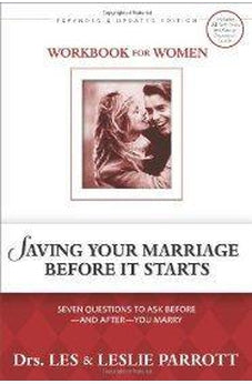 Saving Your Marriage Before It Starts Workbook for Women: Seven Questions to Ask Before---and After---You Marry 9780310265641