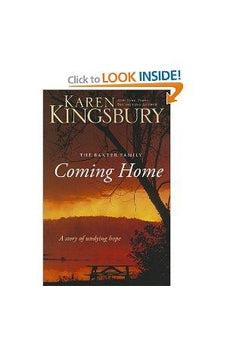 Coming Home: A Story of Undying Hope (The Baxter Family) 9780310266242