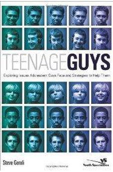 Teenage Guys: Exploring Issues Adolescent Guys Face and Strategies to Help Them (Youth Specialties) 9780310269854