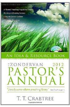 The Zondervan 2012 Pastor's Annual: An Idea and Resource Book 9780310275916