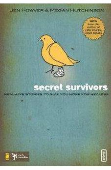 Secret Survivors: Real-Life Stories to Give You Hope for Healing 9780310283225