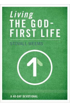 Living the God-First Life 9780310320418