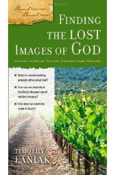 Finding the Lost Images of God 9780310324744
